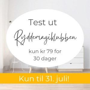 Nå i juli kan du teste ut Ryddemagiklubben for kun 79 i 30 dager?