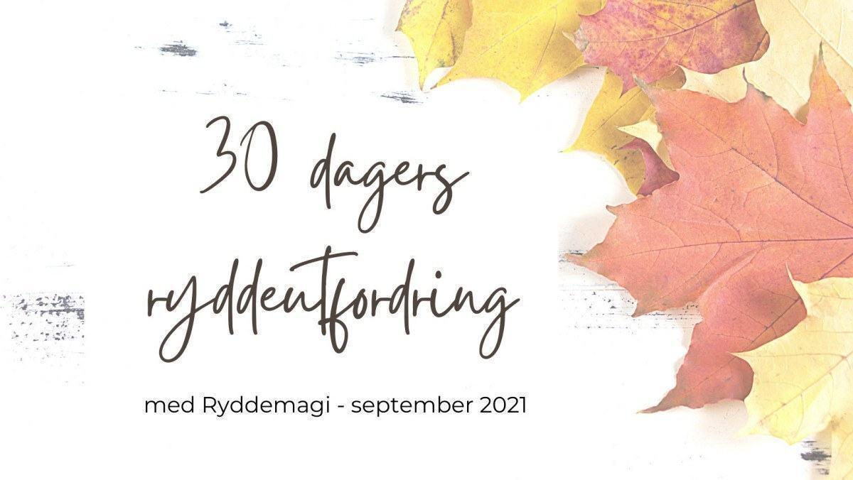 Bli med på høstens ryddeutfordring!